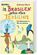 In Brasilien geht`s ohne Textilien