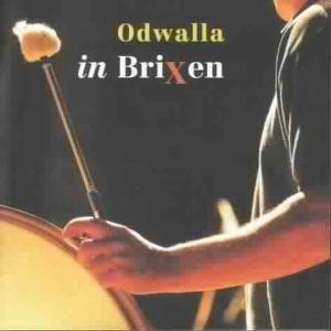 In Brixen, Odwalla
