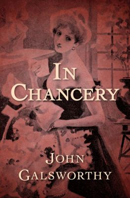 In Chancery, John Galsworthy