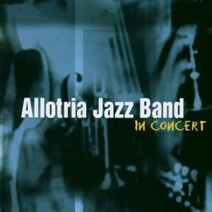 In Concert, Allotria Jazz Band
