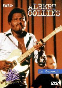 In Concert-Ohne Filter, Albert Collins