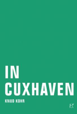 In Cuxhaven, Knud Kohr