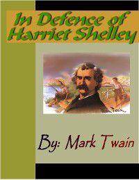 In Defence of Harriet Shelley, Mark Twain
