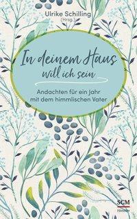 In deinem Haus will ich sein, Vesna Bühler, Tiina Schilling