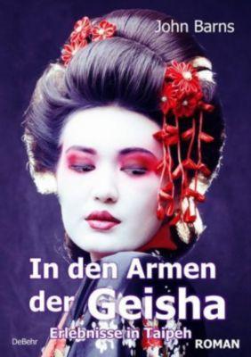 In den Armen der Geisha - John Barns |
