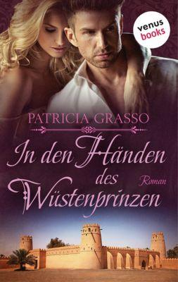 In den Händen des Wüstenprinzen, Patricia Grasso
