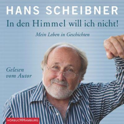In den Himmel will ich nicht!, Hans Scheibner