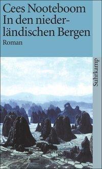 In den niederländischen Bergen - Cees Nooteboom pdf epub