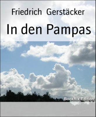In den Pampas, Friedrich Gerstäcker