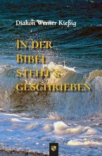 In der Bibel steht's geschrieben, Werner Kiessig
