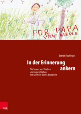 In der Erinnerung ankern, Esther Fischinger