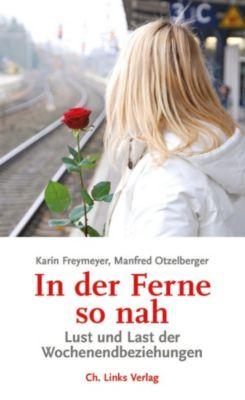 In der Ferne so nah, Manfred Otzelberger, Karin Freymeyer