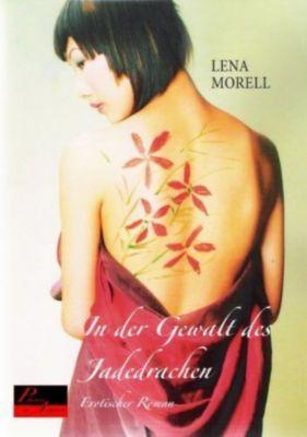 In der Gewalt des Jadedrachen, Lena Morell