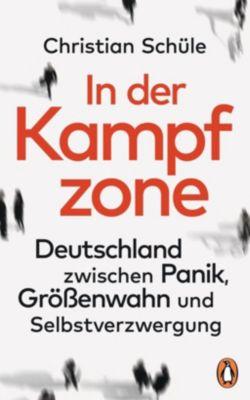 In der Kampfzone - Christian Schüle |