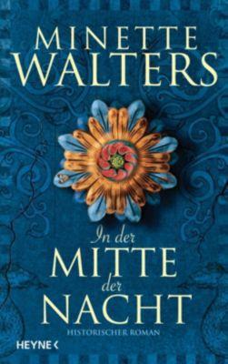 In der Mitte der Nacht - Minette Walters |