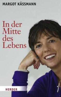 In der Mitte des Lebens, Margot Käßmann