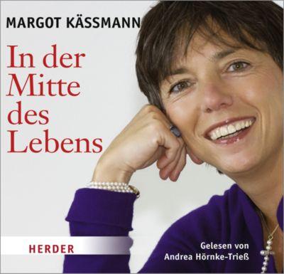 In der Mitte des Lebens, Audio-CD, Margot Käßmann