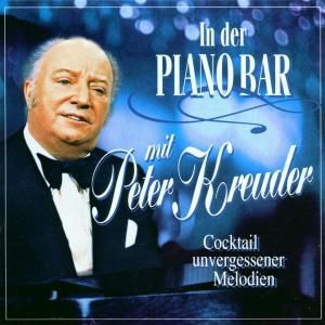 In Der Pianobar Mit Peter Kreuder, Peter Kreuder