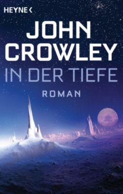 In der Tiefe, John Crowley