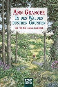 In des Waldes düstren Gründen - Ann Granger |