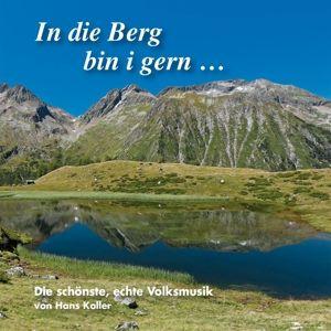 In Die Berg Bin I Gern..., Diverse Interpreten