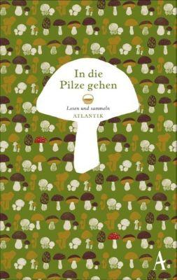 In die Pilze gehen -  pdf epub