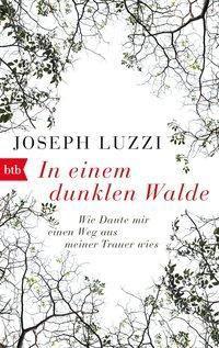 In einem dunklen Walde - Joseph Luzzi  