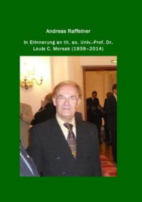 In Erinnerung an em. o. Univ.-Prof. Justizminister a. D. Dr. Hans R. Klecatsky - Andreas Raffeiner pdf epub
