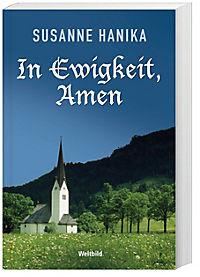 In Ewigkeit,Amen/Und bitte für uns Sünder/Und führe uns nicht in Versuchun - Produktdetailbild 1