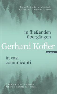 in fließenden übergängen / in vasi comunicanti - Gerhard Kofler |