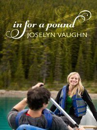 In For a Pound, Joselyn Vaughn