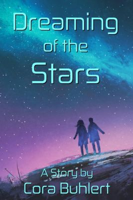 In Love and War: Dreaming of the Stars (In Love and War, #1), Cora Buhlert