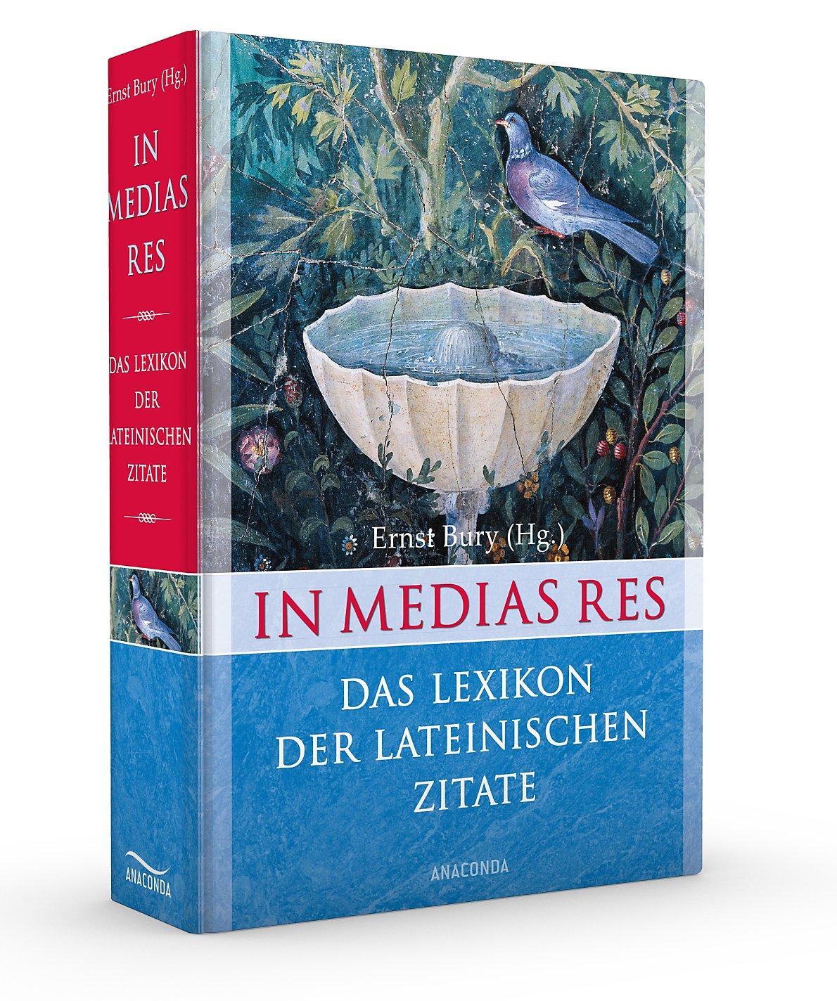 In Medias Res Das Lexikon Der Lateinischen Zitate Buch Kaufen