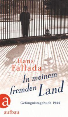 In meinem fremden Land - Hans Fallada pdf epub