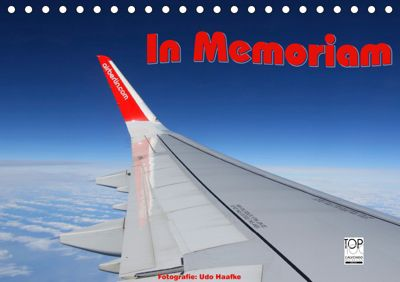 In Memoriam Air Berlin (Tischkalender 2019 DIN A5 quer), Udo Haafke