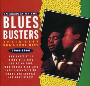 In Memory Of Their Best Ska & Soul, The Blues Busters