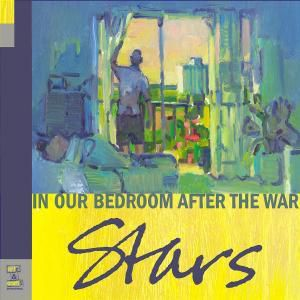 In Our Bedroom, After The War, Stars