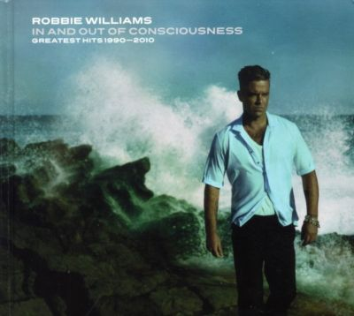 In & Out Of Consciousness: Greatest Hits 1990-2010, Robbie Williams