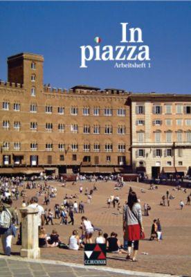 In piazza, Ausgabe A/B: Arbeitsheft, m. Audio-CD