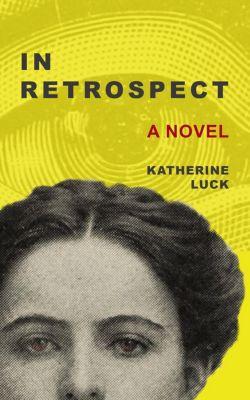 In Retrospect, Katherine Luck