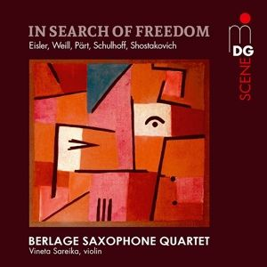 In Search Of Freedom, Berlage Saxophone Quartet