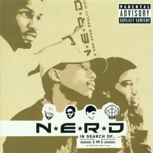 In Search Of...(New Version), N.e.r.d.