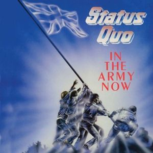In The Army Now (2CD Deluxe Edition), Status Quo