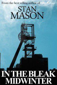 In the Bleak Midwinter, Stan Mason