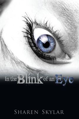 In the Blink of an Eye, Sharen Skylar