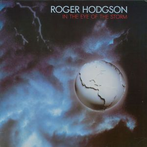 In The Eye Of The Storm, Roger Hodgson