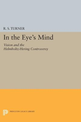 In the Eye's Mind, R. S. Turner