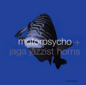 In The Fishtank, Motorpsycho+Jaga Jazzist Horns
