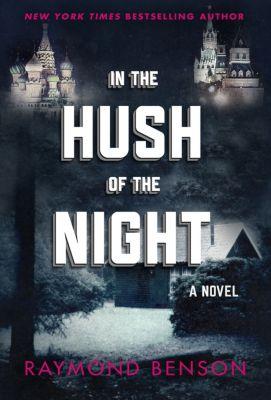 In the Hush of the Night, Raymond Benson