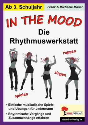 In the mood - Die Rhythmuswerkstatt, Franz Moser, Michaela Moser